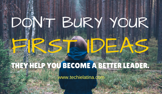 dont-bury-your-first-ideas